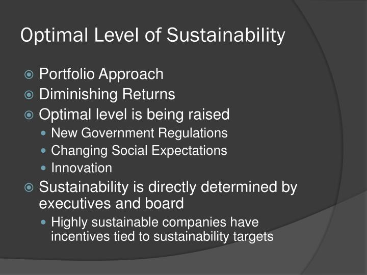 Optimal Level of Sustainability