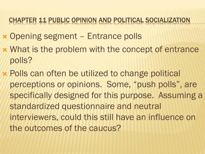 Chapter 11 public opinion and political socialization