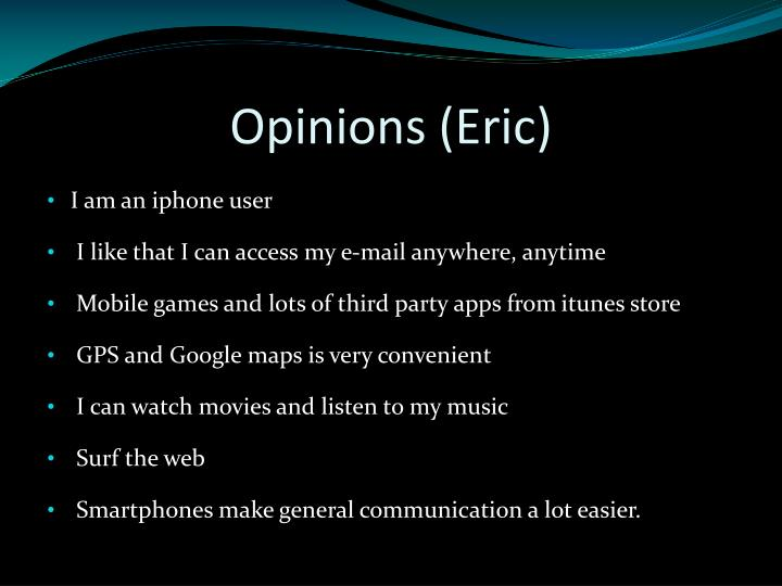 Opinions (Eric)
