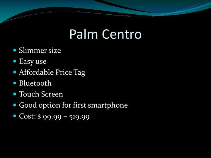 Palm Centro