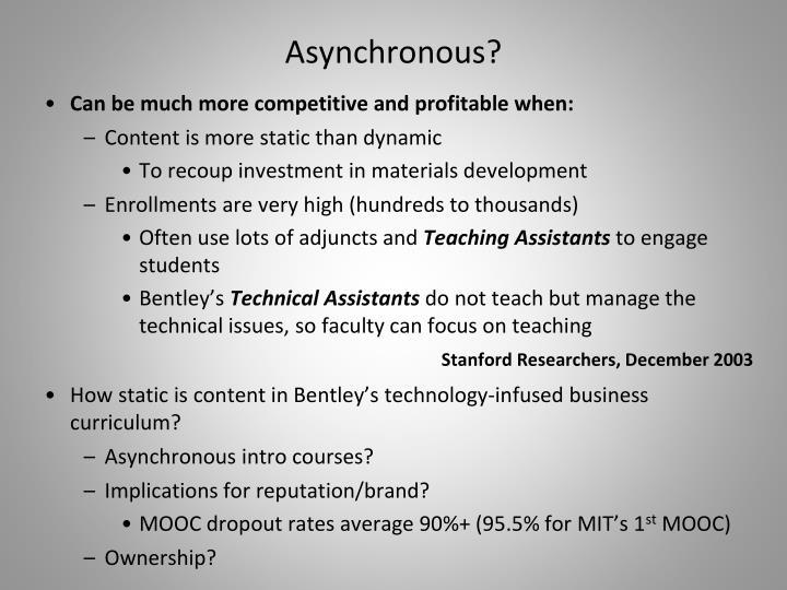 Asynchronous?