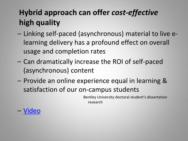 Hybrid approach can offer