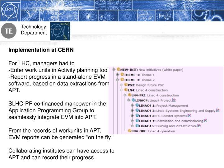 Implementation at CERN