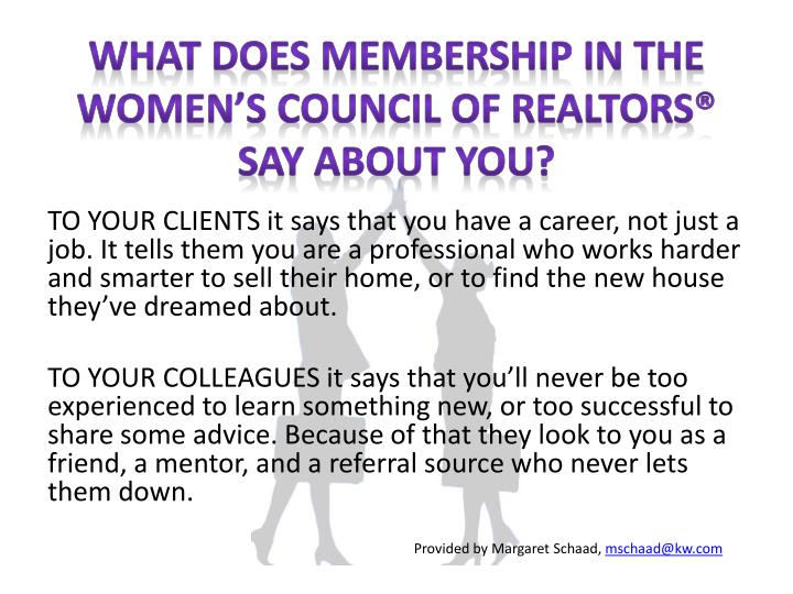What Does Membership in the Women's Council of REALTORS® Say About You?