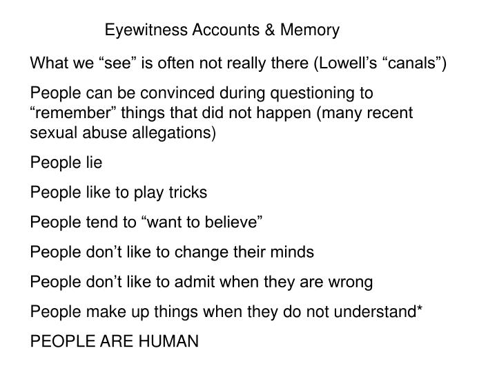 Eyewitness Accounts & Memory
