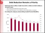 debt reduction remains a priority