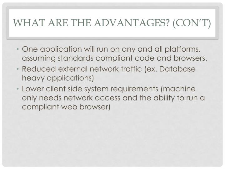 What are the Advantages? (