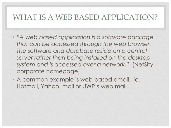 What is a Web Based Application?