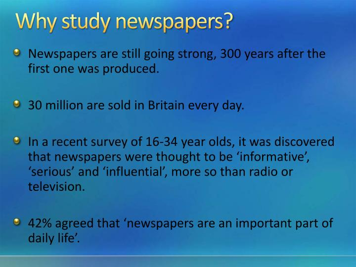 Why study newspapers?