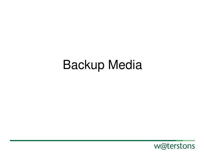 Backup Media