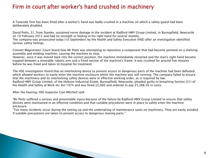 Firm in court after worker's hand crushed in machinery