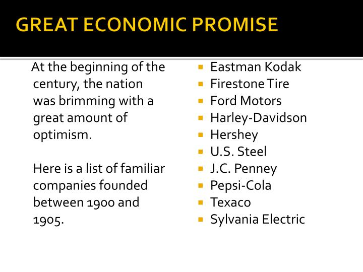 GREAT ECONOMIC PROMISE