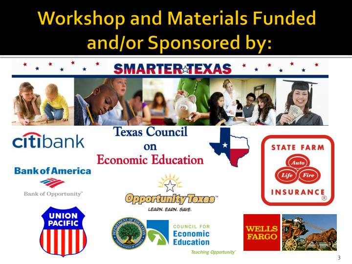 Workshop and materials funded and or sponsored by