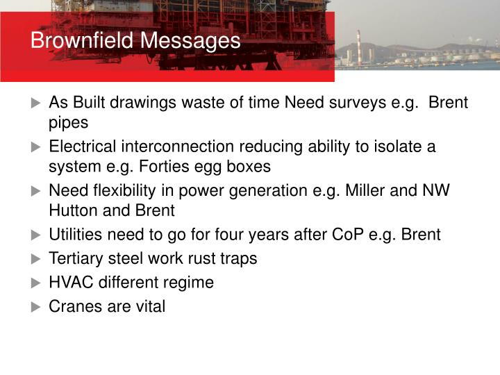 Brownfield Messages