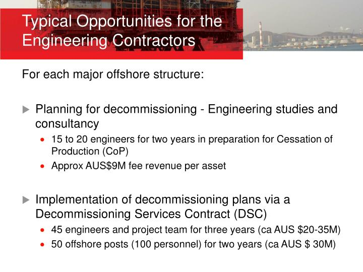Typical Opportunities for the Engineering Contractors