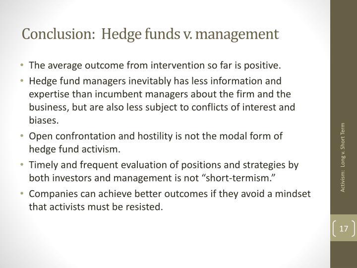 Conclusion:  Hedge funds v. management