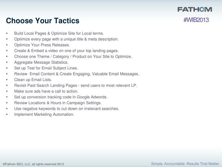 Choose Your Tactics