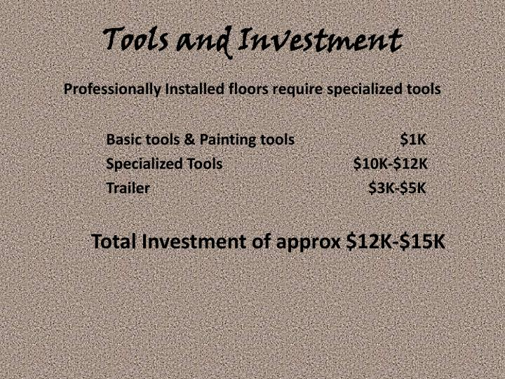 Tools and Investment