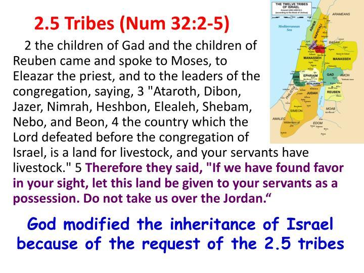 2.5 Tribes (Num 32:2-5)