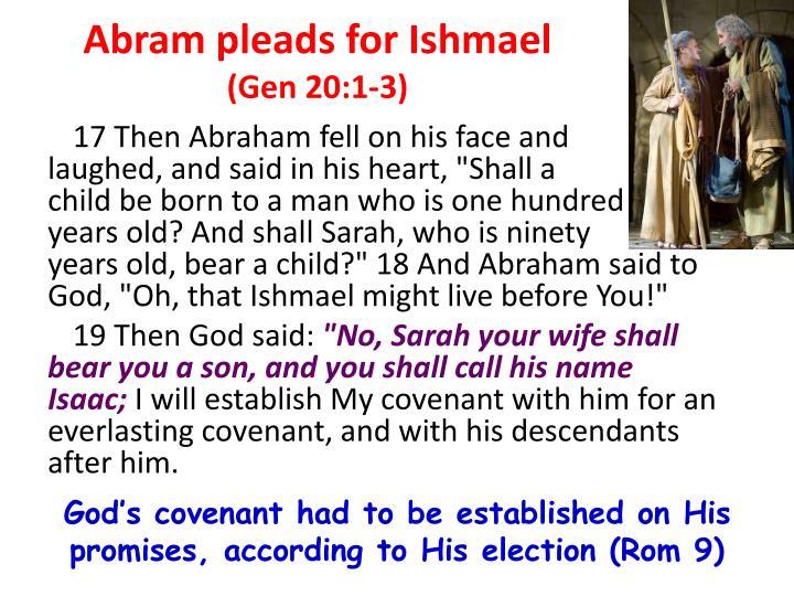 Abram pleads for Ishmael