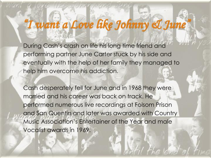 """I want a Love like Johnny & June"""