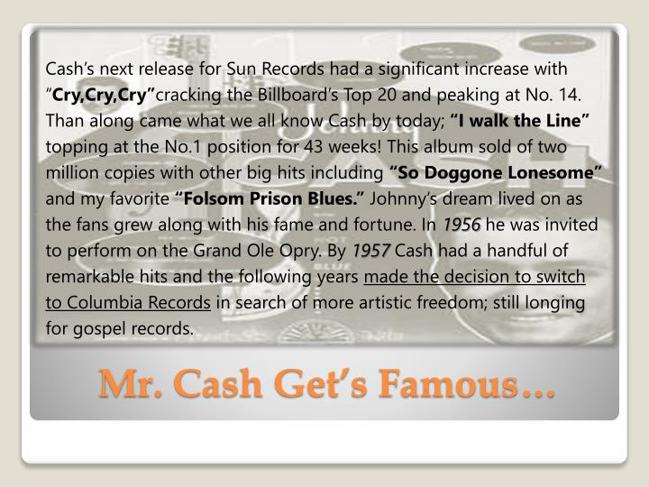 Cash's next release for Sun Records had a significant increase with ""