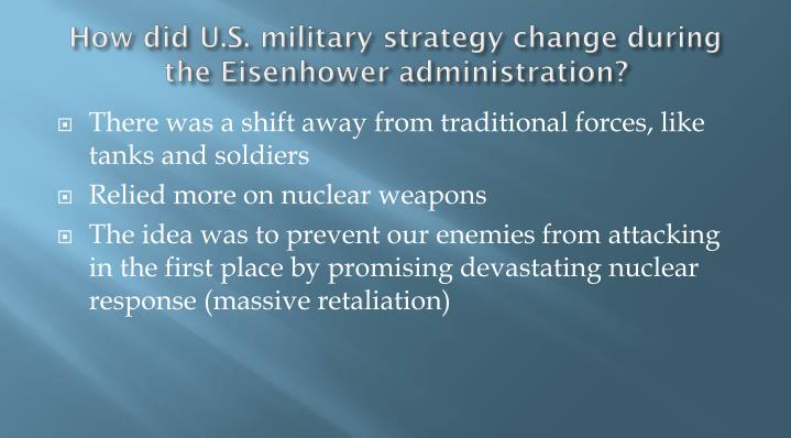 How did U.S. military strategy change during the Eisenhower administration?