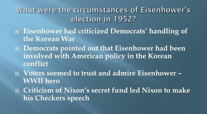 What were the circumstances of eisenhower s election in 1952