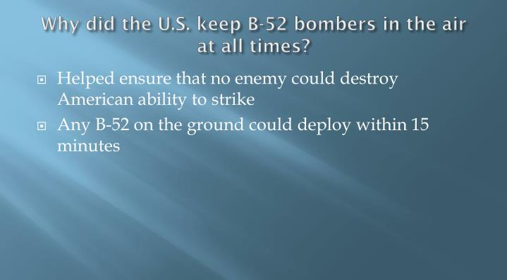 Why did the U.S. keep B-52 bombers in the air at all times?