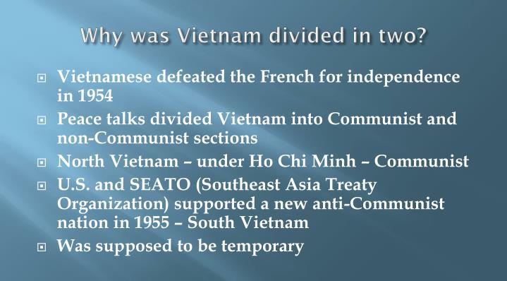 Why was Vietnam divided in two?
