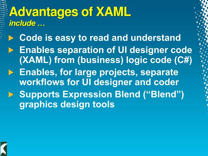 Advantages of XAML
