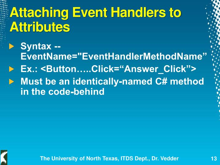 Attaching Event Handlers to Attributes