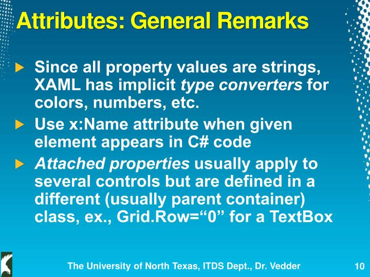 Attributes: General Remarks