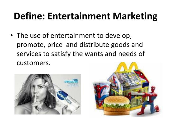 Define: Entertainment Marketing