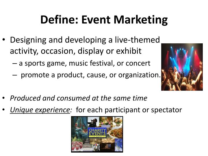 Define: Event Marketing