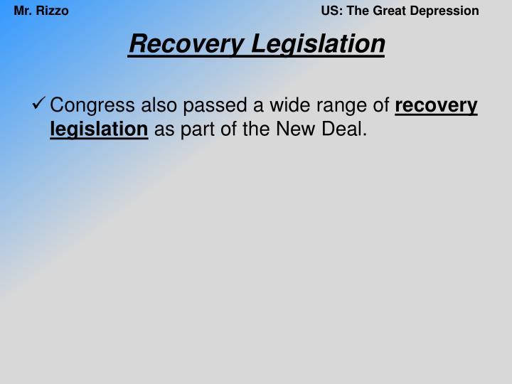 Recovery Legislation