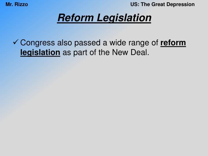 Reform Legislation