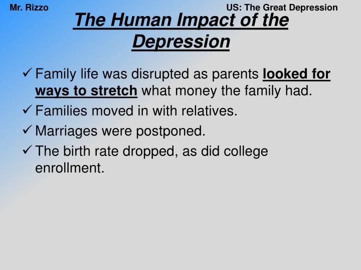 The Human Impact of the Depression