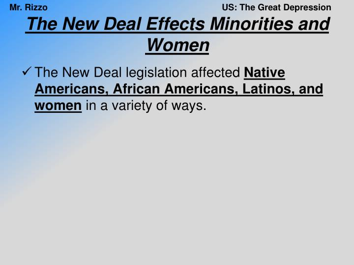 The New Deal Effects Minorities and Women