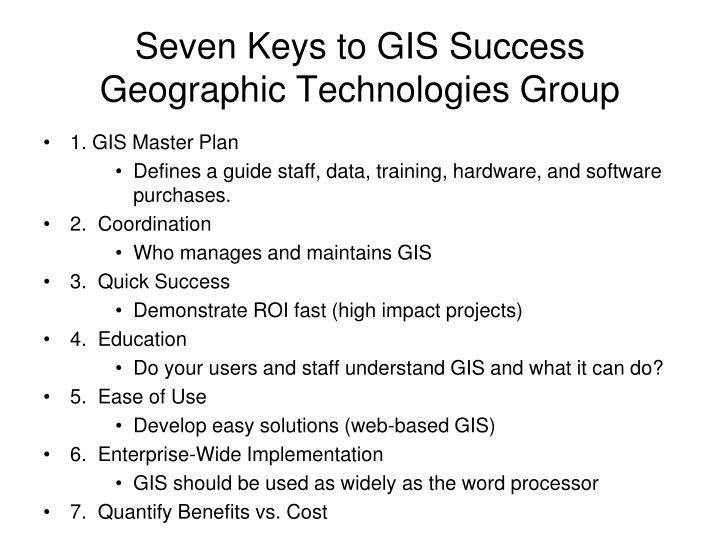 Seven Keys to GIS Success