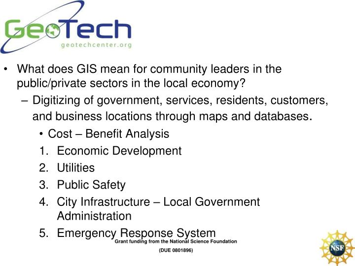 What does GIS mean for community leaders in the public/private sectors in the local economy?