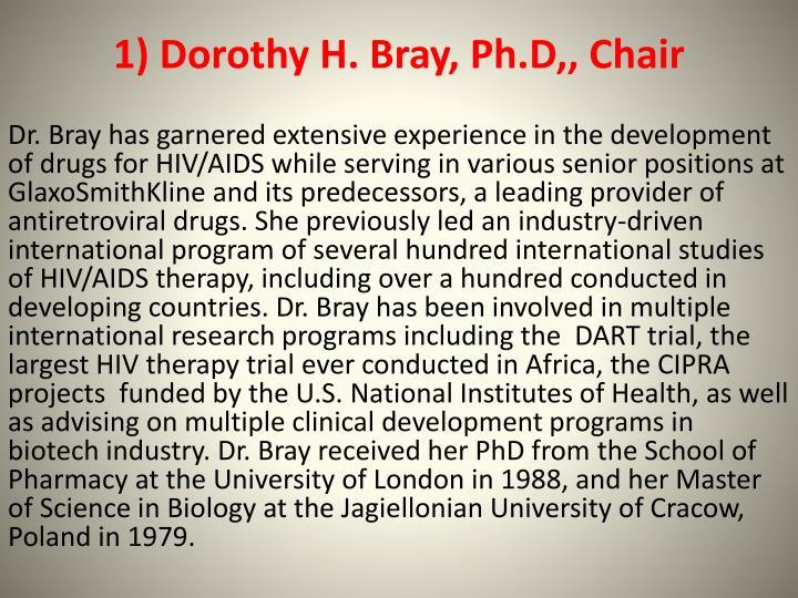 1) Dorothy H. Bray,