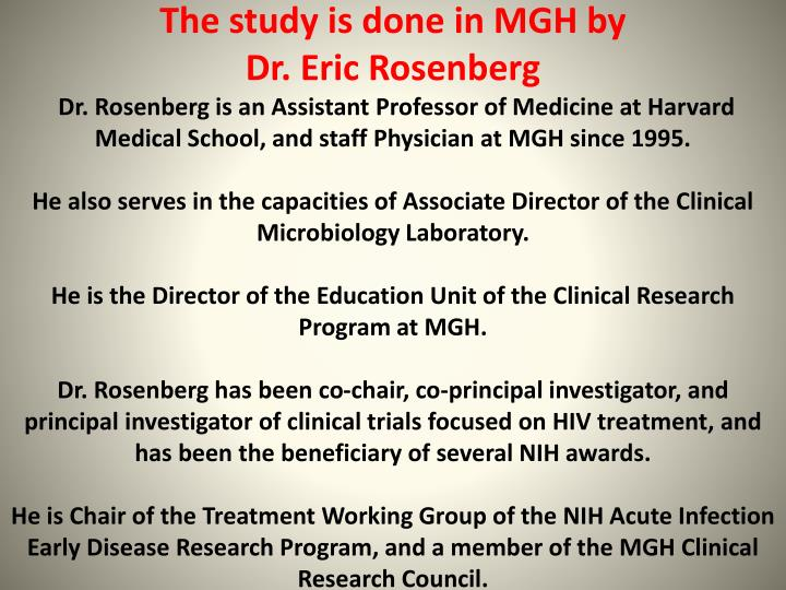 The study is done in MGH by