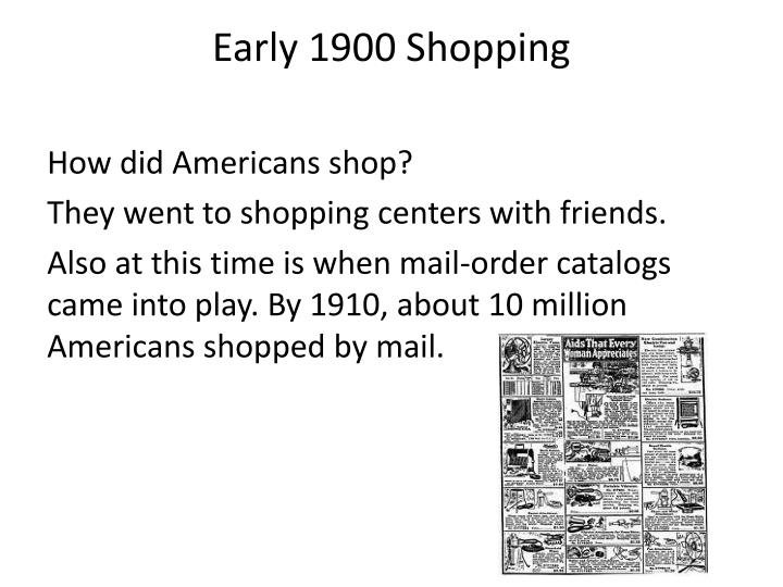 Early 1900 Shopping