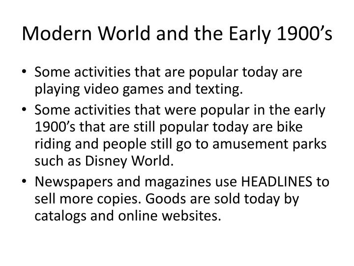 Modern World and the Early 1900's