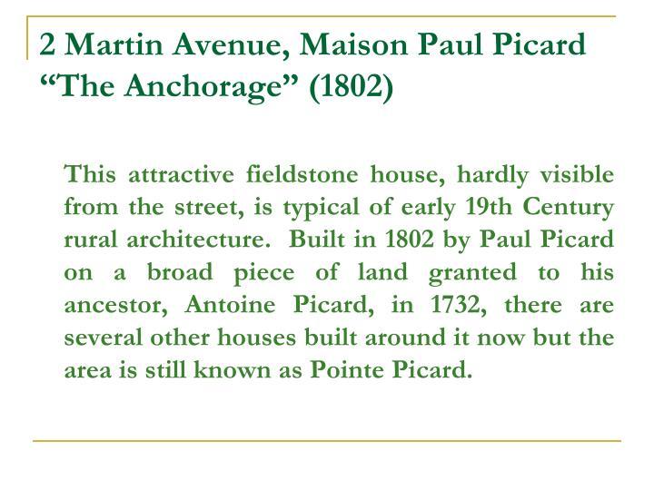 2 Martin Avenue, Maison Paul Picard