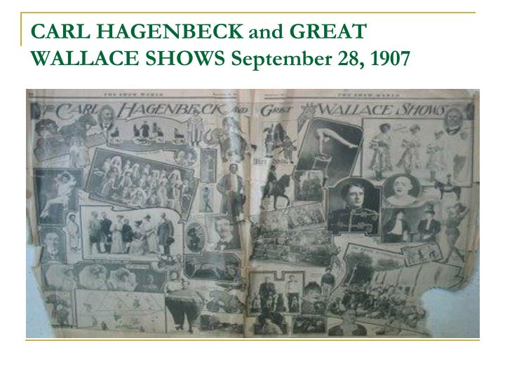 CARL HAGENBECK and GREAT WALLACE SHOWS September 28, 1907