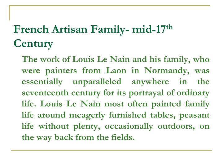 French Artisan Family- mid-17