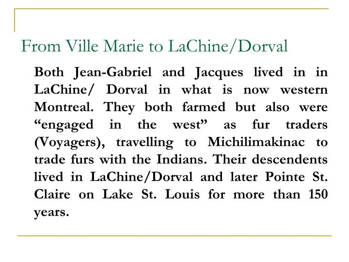 From Ville Marie to LaChine/Dorval