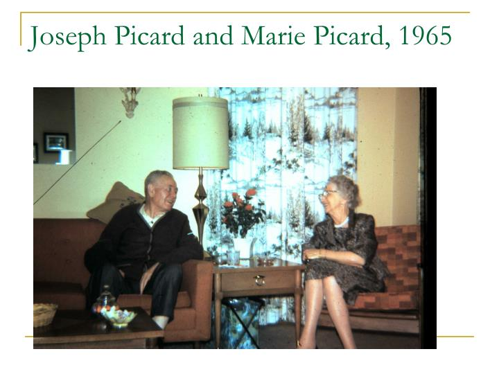 Joseph Picard and Marie Picard, 1965